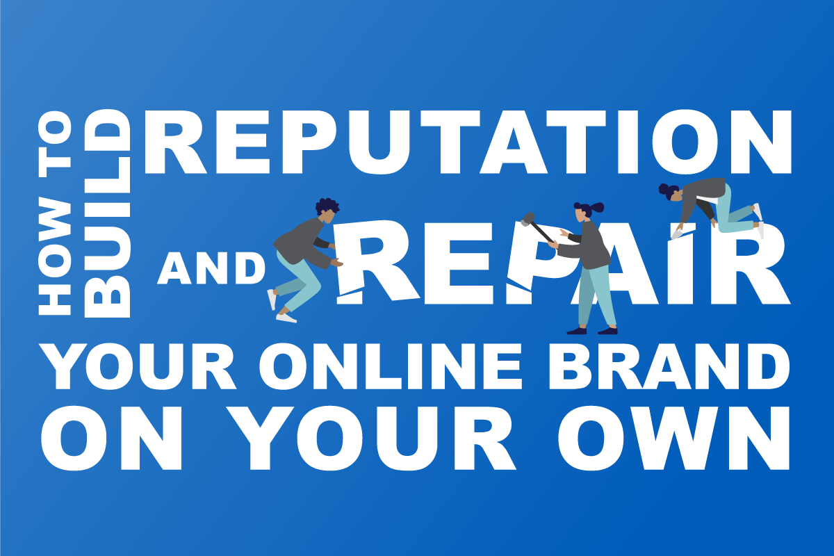 Doing It Yourself_ How to Build Reputation and Repair Your Online Brand On Your Own Feature-Image